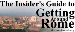 The Rome Journal's Guide to Getting Around Rome